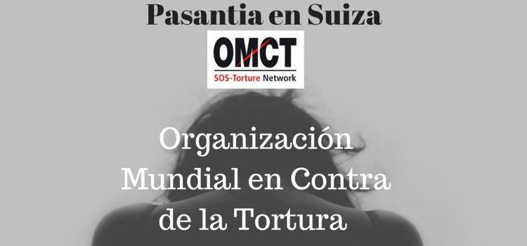 Pasantía en la Organización Mundial en Contra de la Tortura en Suiza