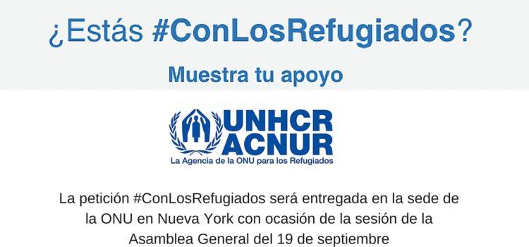 #ConLosRefugiados  Petición para mejorar la calidad de vida de los refugiados