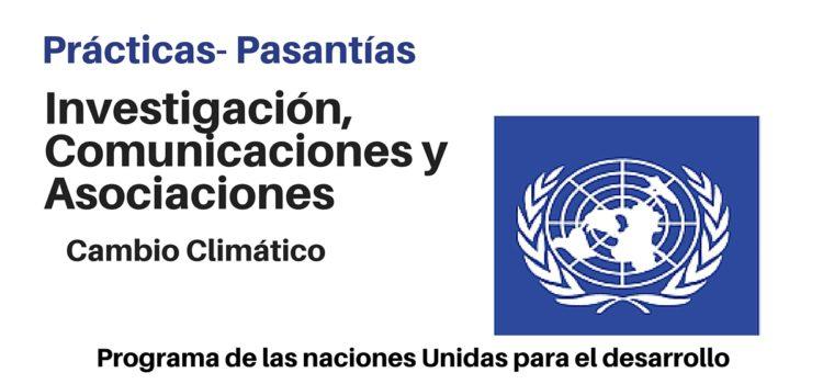 Prácticas/pasantías Investigación, Comunicaciones y Asociaciones temas de Cambio Climático