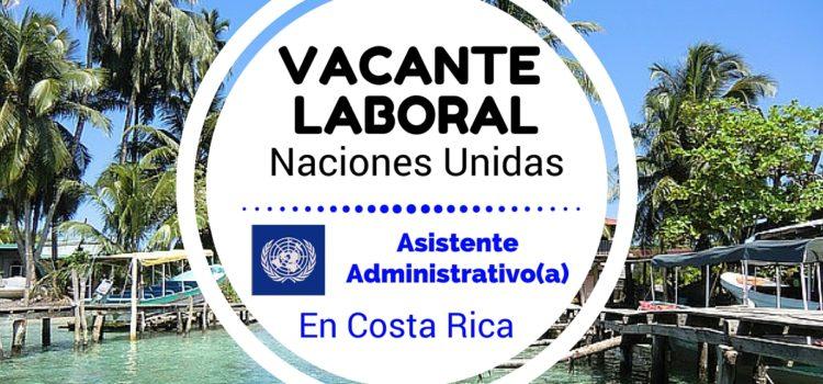 Oportunidad laboral en Costa Rica con las Naciones Unidas