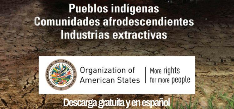 Documento «Pueblos indígenas, comunidades afrodescendientes, Industrias extractivas»