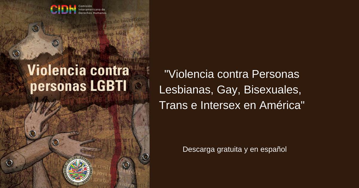 Documento «Violencia contra personas LGBTI» de la CIDH