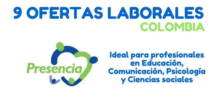 La ONG PRESENCIA Colombia Suiza requiere profesionales en educación, psicología, comunicación y ciencias sociales en Colombia