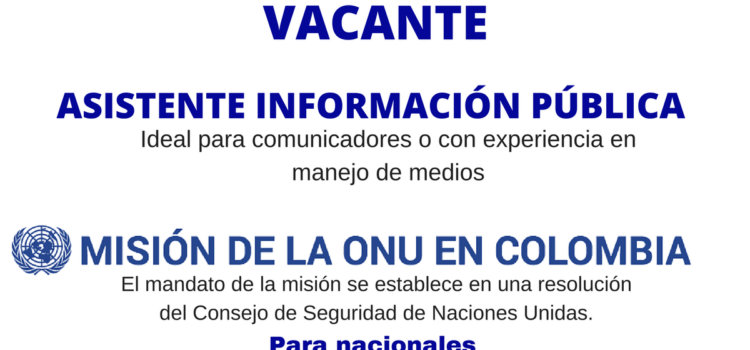 Vacante para comunicadores con al Misión de la ONU en Colombia