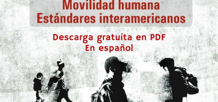 Conoce y descarga las Normas y Estándares del Sistema Interamericano de Derechos Humanos