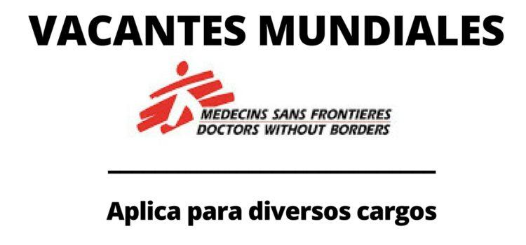 Convocatoria abierta con Médicos sin Fronteras