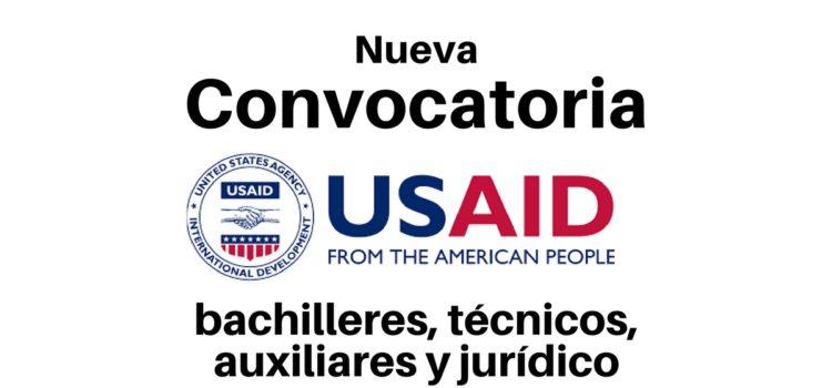 USAID busca en Colombia bachilleres, técnicos, auxiliares y jurídico