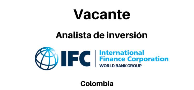 Vacante Analista de inversión con IFC