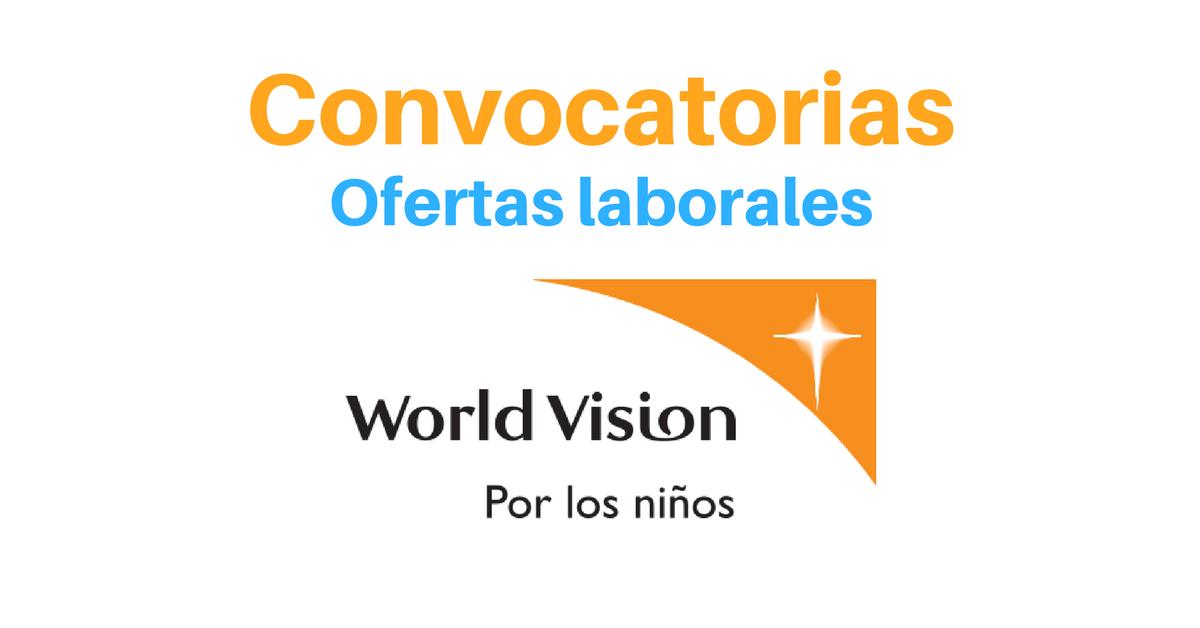 World Vision abre convocatorias para profesionales en diferentes áreas