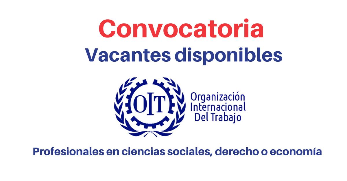 OIT convoca profesionales en Ciencias Sociales, Derecho o Economía