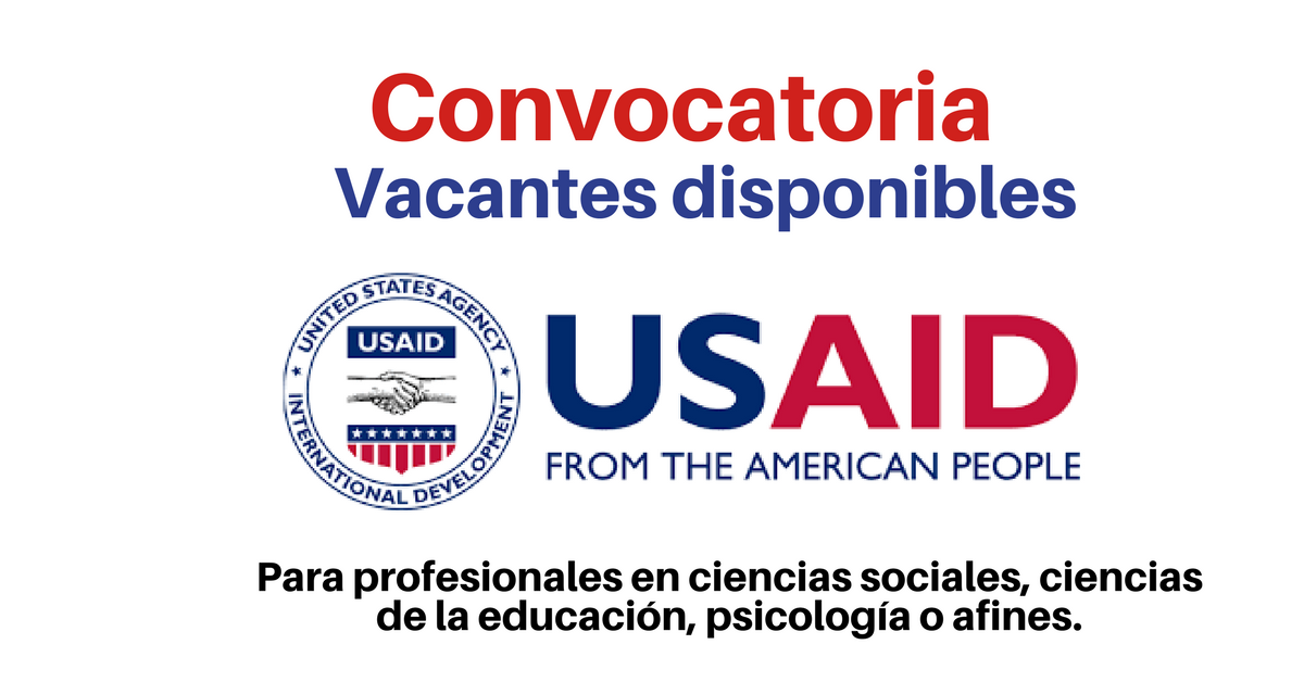 USAID convoca profesionales en ciencias sociales, ciencias de la educación, psicología o afines