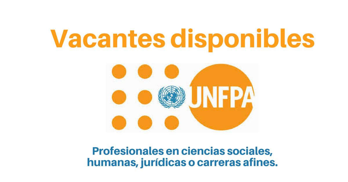 UNFPA convoca profesionales en Ciencias sociales, humanas, jurídicas o carreras afines 18 de Diciembre