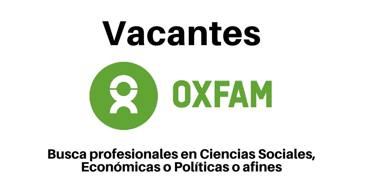 OXFAM abre convocatoria laboral para profesionales de diversas áreas