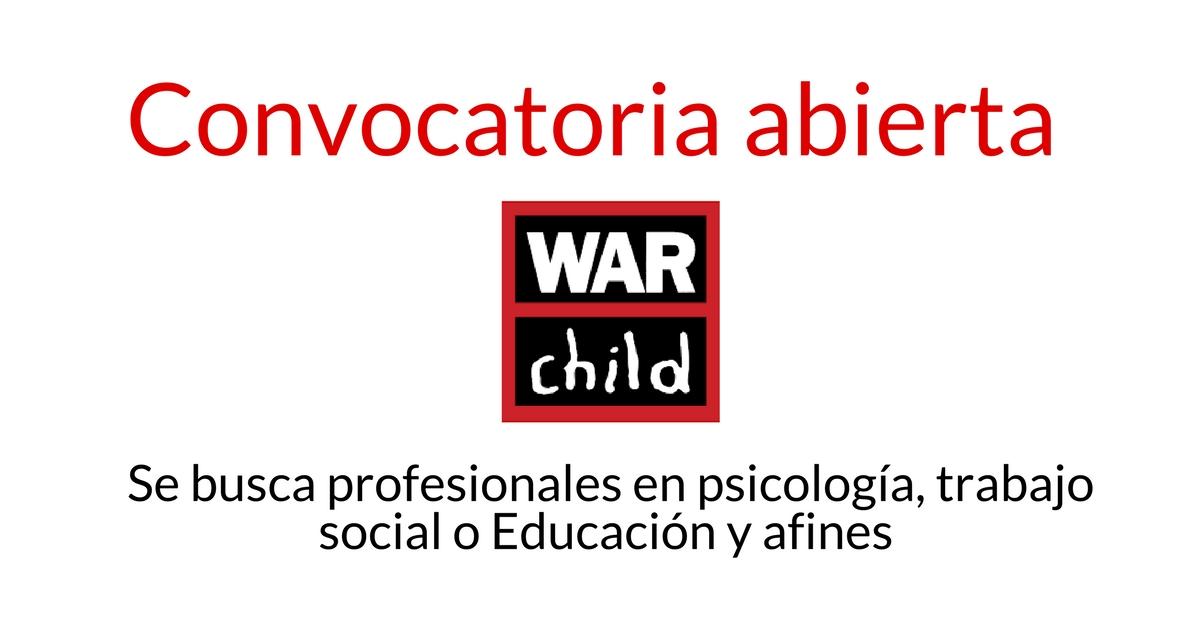 War Child busca profesionales en psicología, trabajo social o Educación y afines