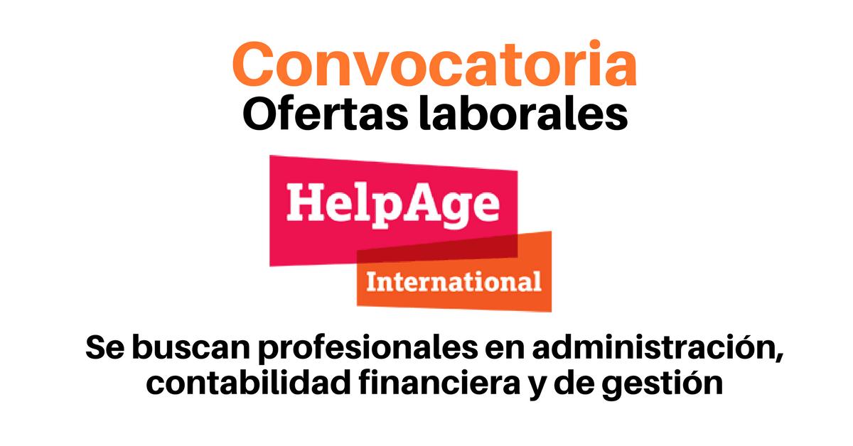 HelpAge International busca profesionales en administración, contabilidad financiera y de gestión