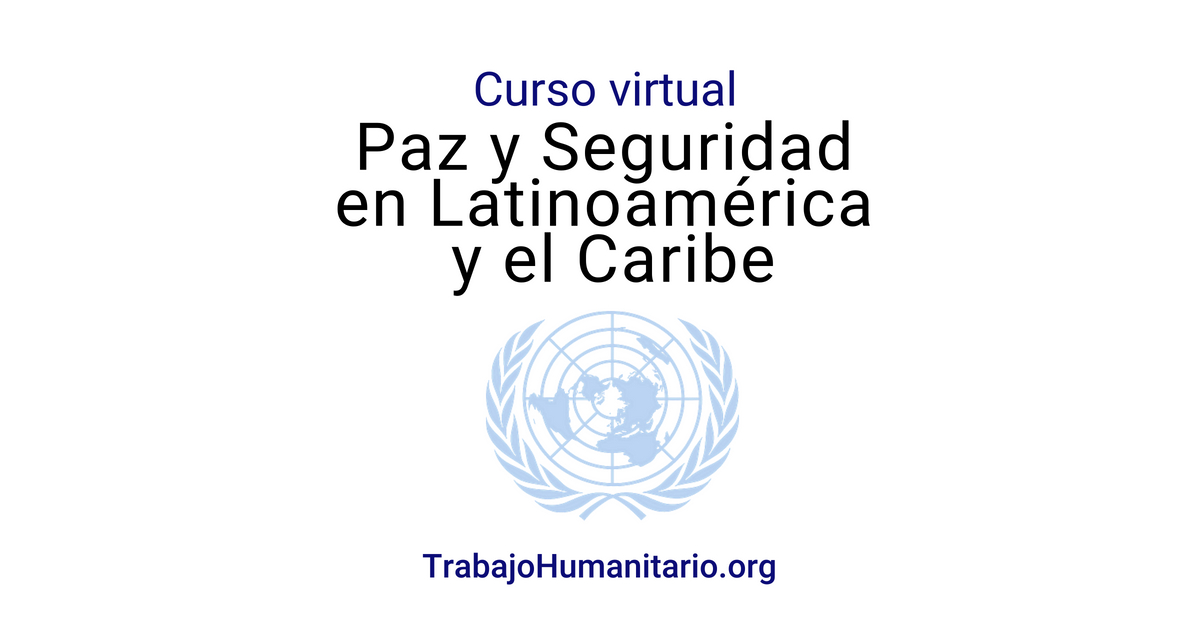 Naciones Unidas: mujer, la paz y la seguridad en Latinoamérica y el Caribe