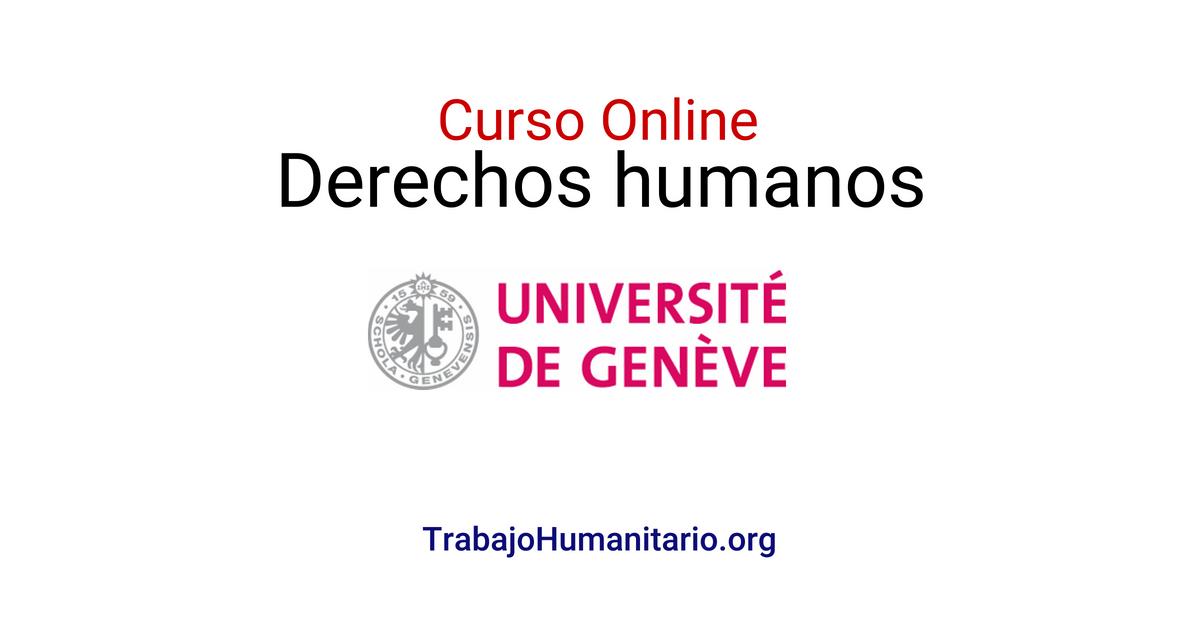 Universidad de Ginebra : Curso online y gratuito sobre Derechos Humanos