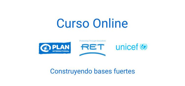 Plan, RET y UNICEF abren curso virtual