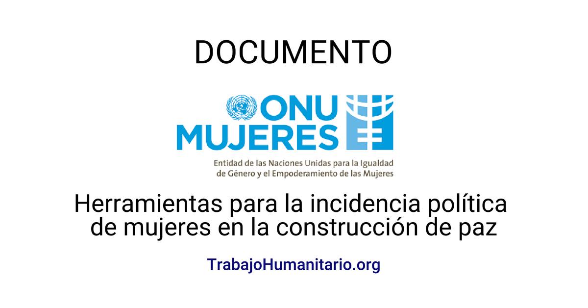 ONU Mujeres: mujeres en la construcción de paz