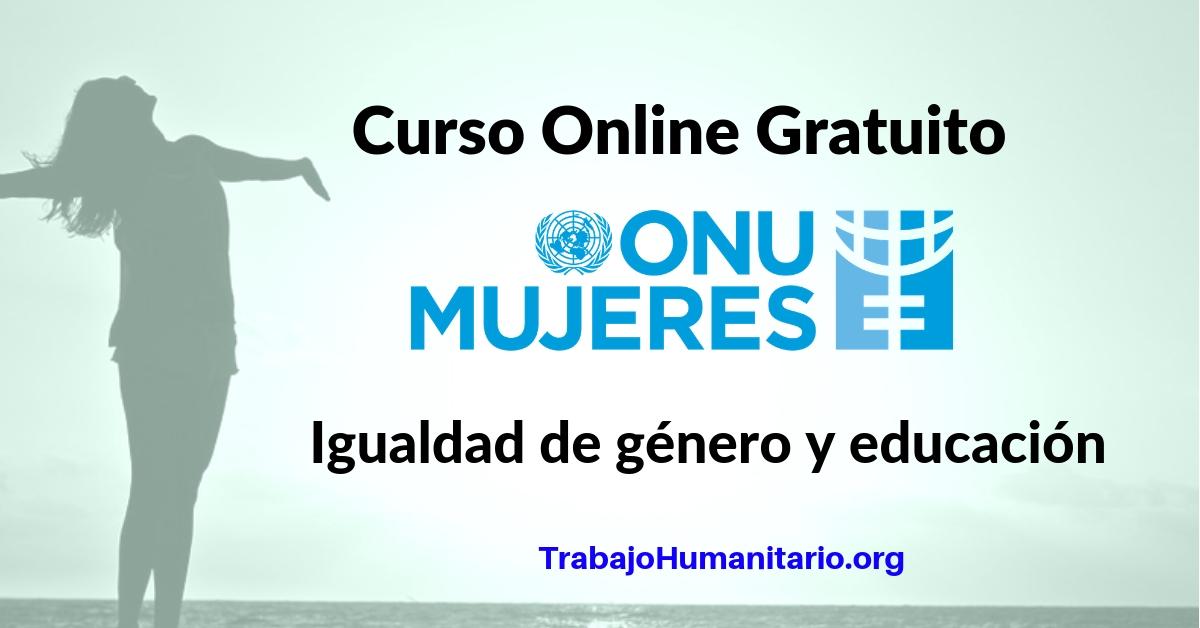 Curso online con ONU MUJERES: Igualdad de genero y educacion
