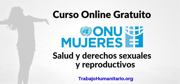 ONU MUJERES : Curso online Salud y derechos sexuales y reproductivos