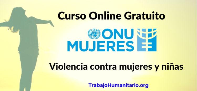 Curso Online Violencia contra mujeres y niñas ONU MUJERES