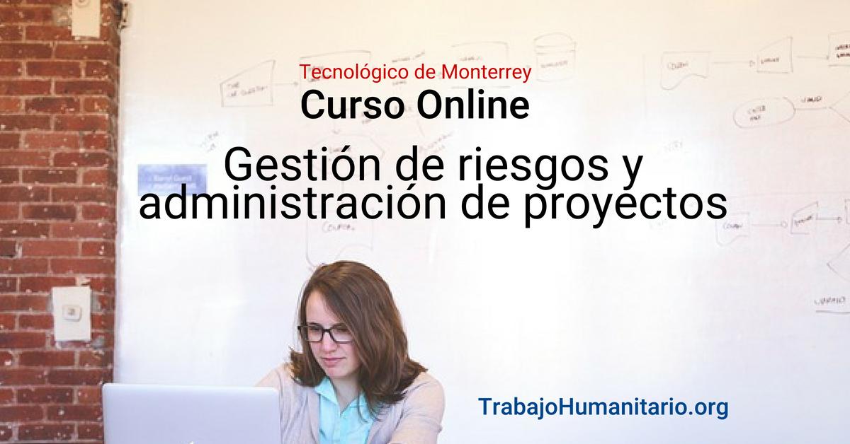 Curso online en gestión de riesgos y administración de proyectos