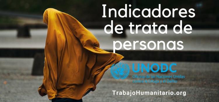 Indicadores para reconocer la trata de personas
