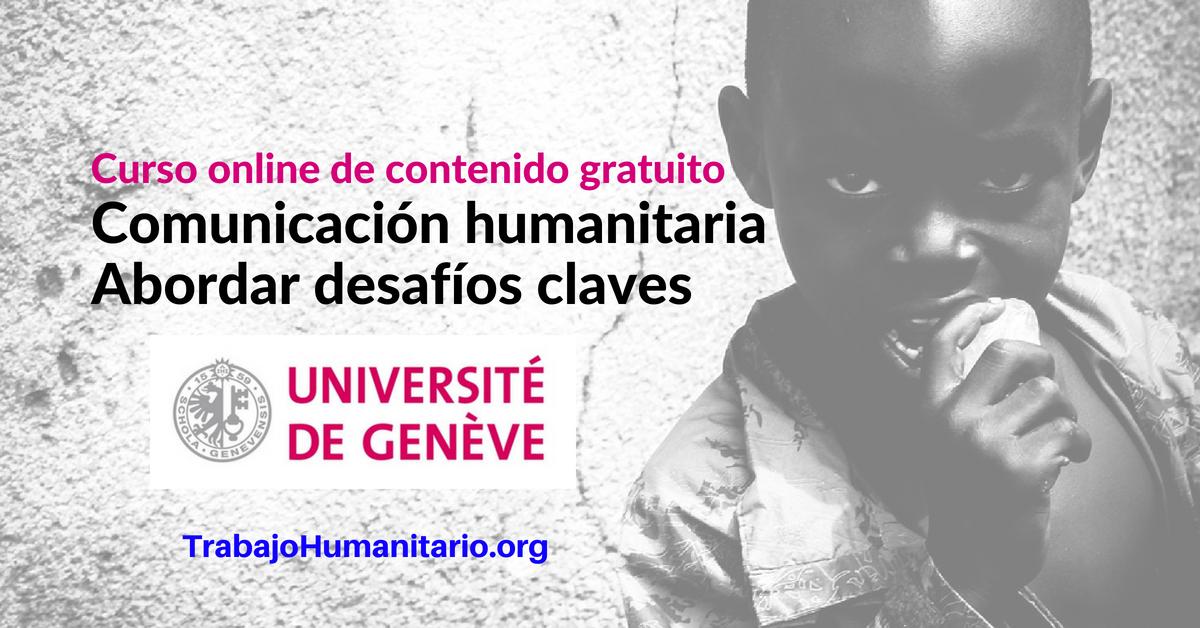 Curso Online Comunicación humanitaria, abordar desafíos claves