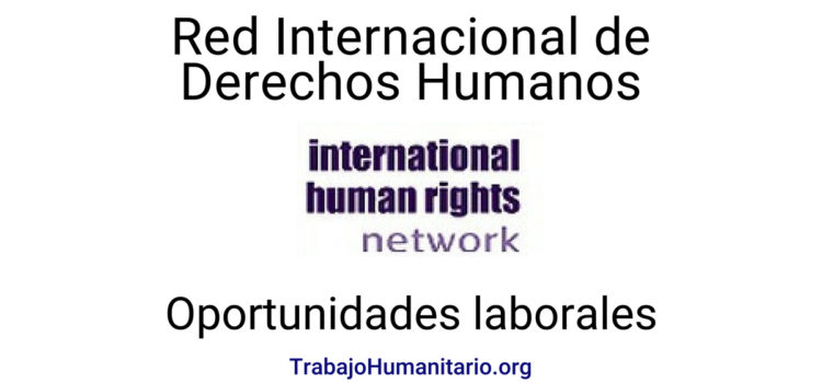 Convocatoria con International Human Rights