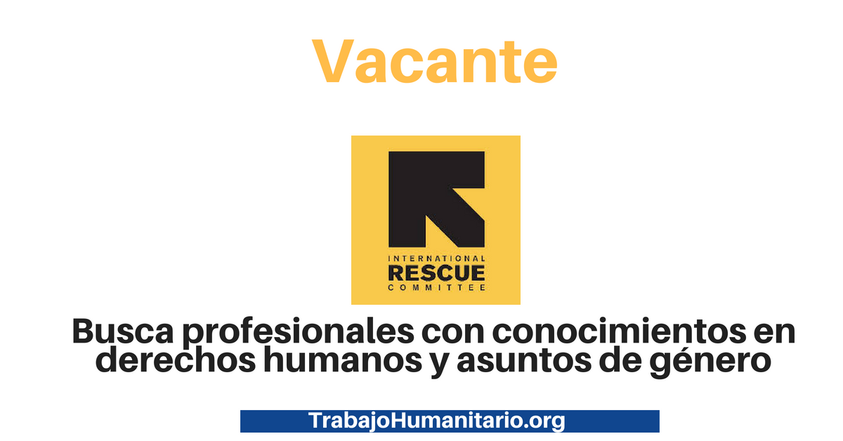 Trabajo con International Rescue Committee