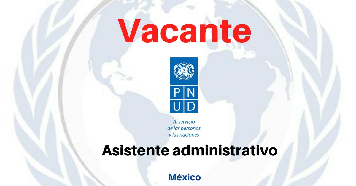 Naciones Unidas convoca asistente administrativo