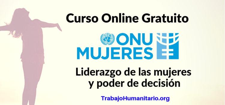 ONU Mujeres: Curso Online Liderazgo de las mujeres y poder de decisión ONU Mujeres