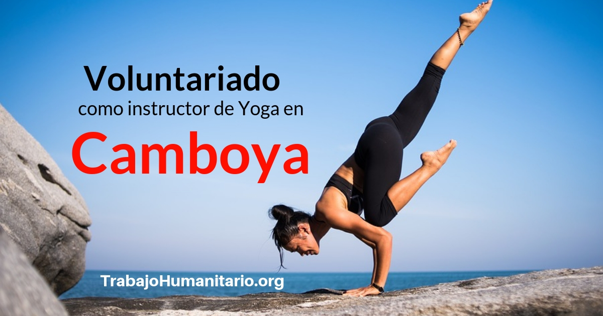 Voluntariado como instructor de Yoga en Camboya