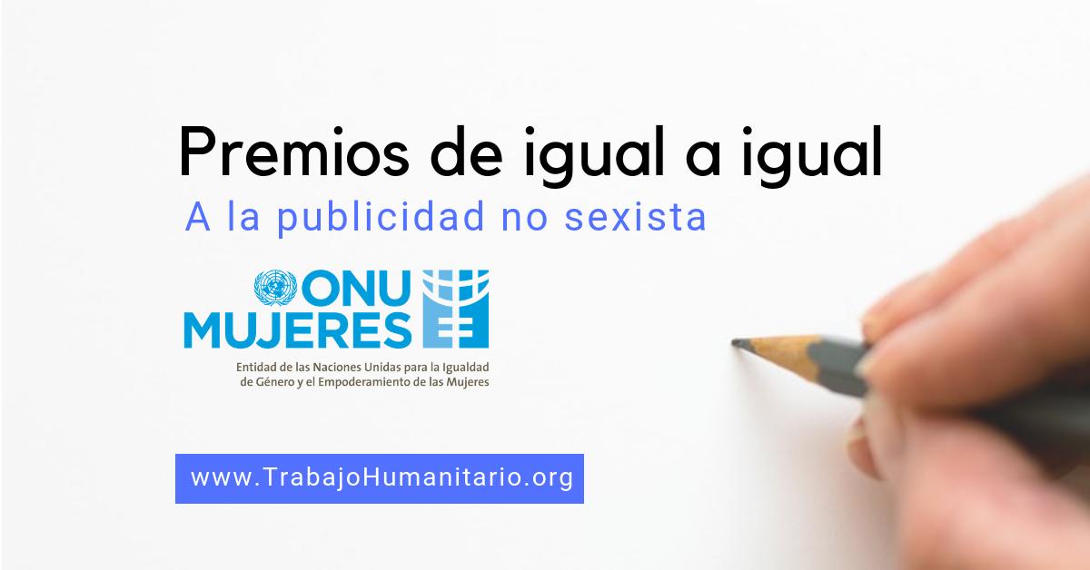 Premios de ONU MUJERES a la publicidad de igual a igual