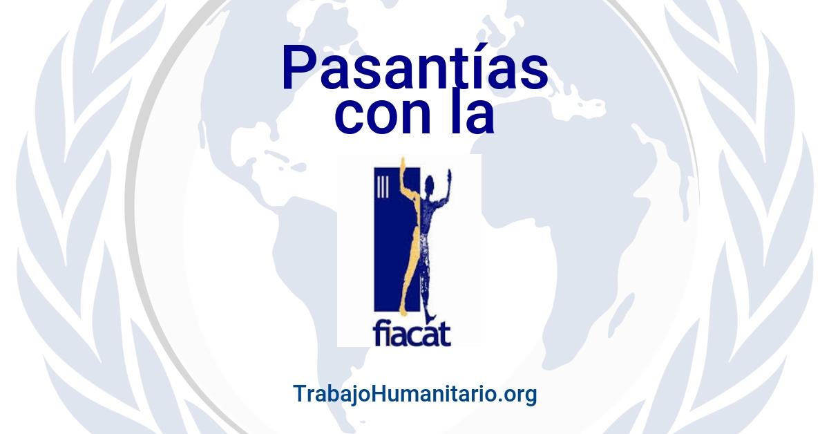 Pasantías remuneradas con la FIACAT abolicion de la tortura
