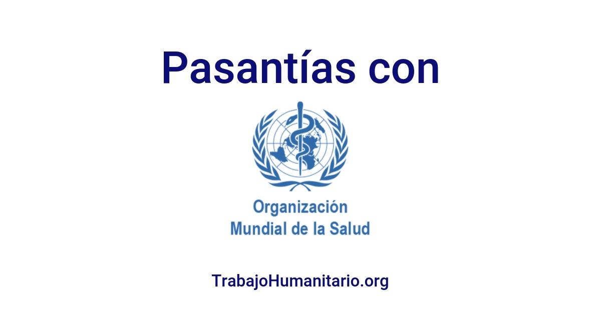 Pasantías con la OMS/WHO: Organización Mundial de la Salud
