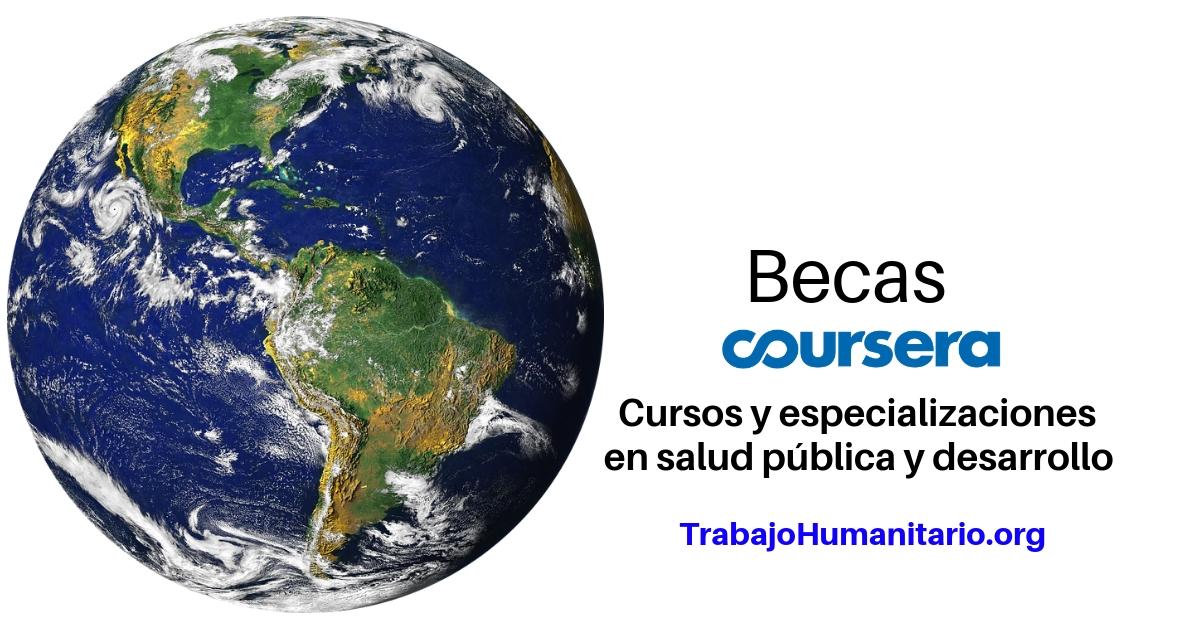 Becas Coursera para Cursos y especializaciones en temas de desarrollo