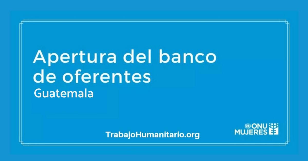 Convocatoria Banco de oferentes de ONU Mujeres