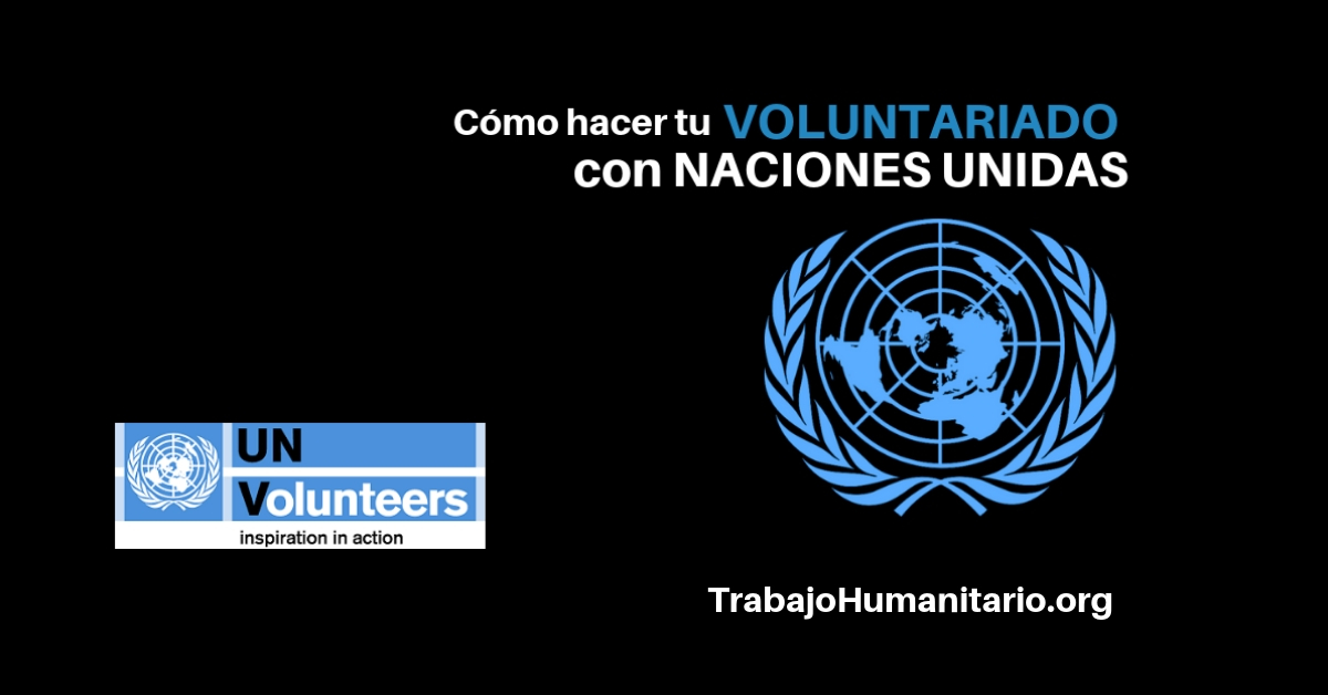 Cómo hacer tu voluntariado con Naciones Unidas