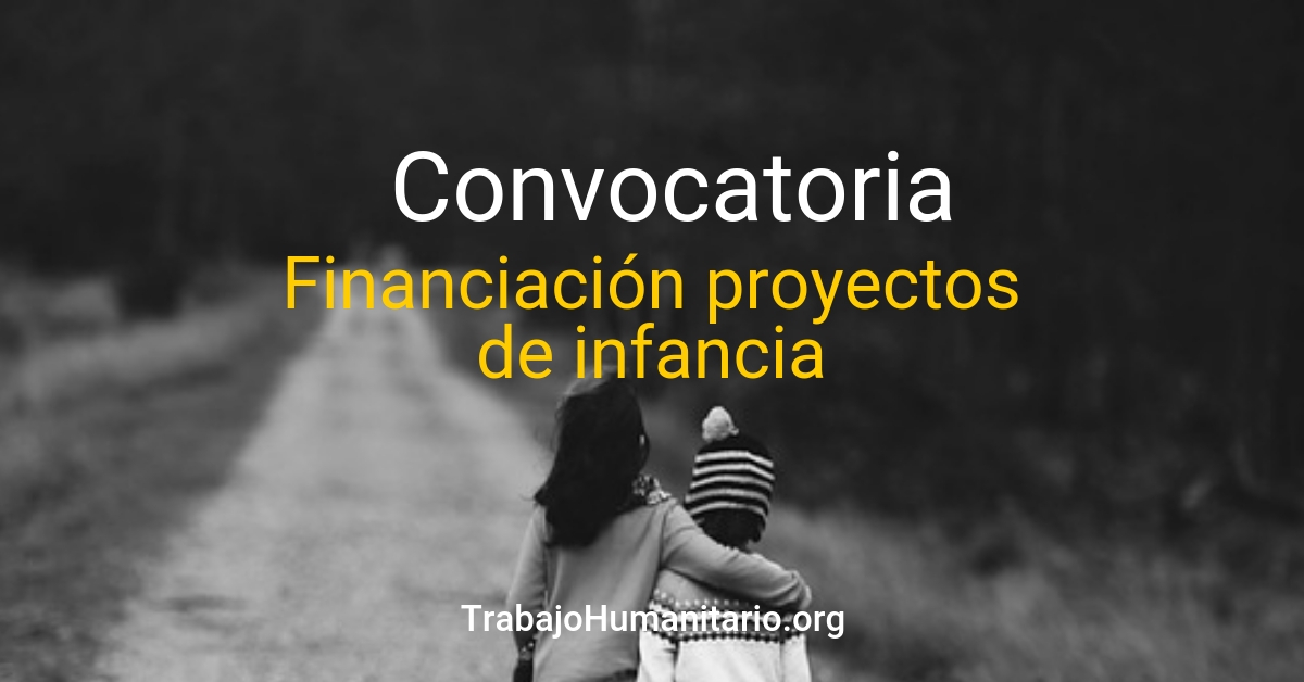 Convocatoria de financiamiento proyectos en infancia y adolescencia