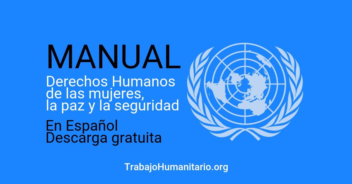 Derechos Humanos de las mujeres: Manual Naciones Unidas