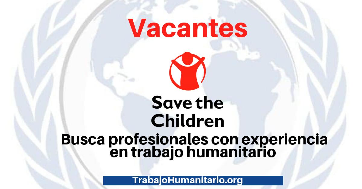 Vacantes Save The Children – Emergecia Venezuela