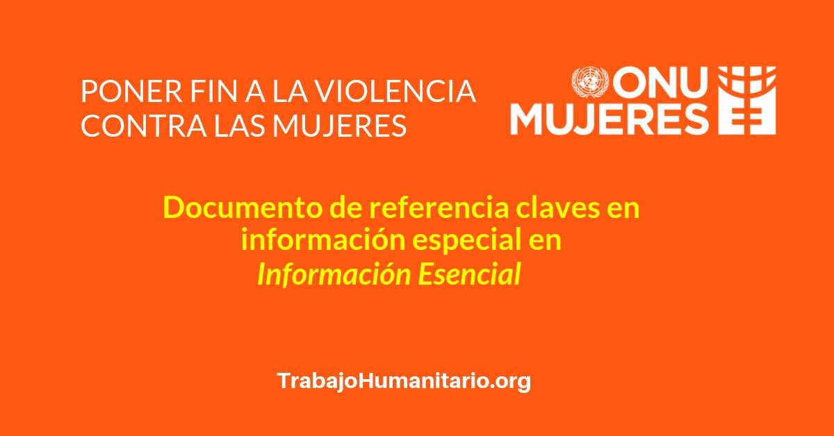 ONU Mujeres, Documentos de Referencia: Poner fin a la violencia contra las mujeres