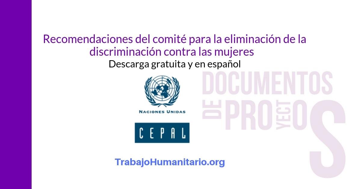 Recomendaciones de la CEPAL: Entre la igualdad legal y ladiscriminación de hecho