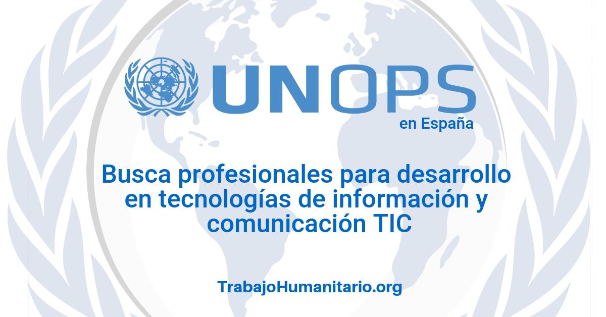 Naciones Unidas – UNOPS busca desarrolladores senior