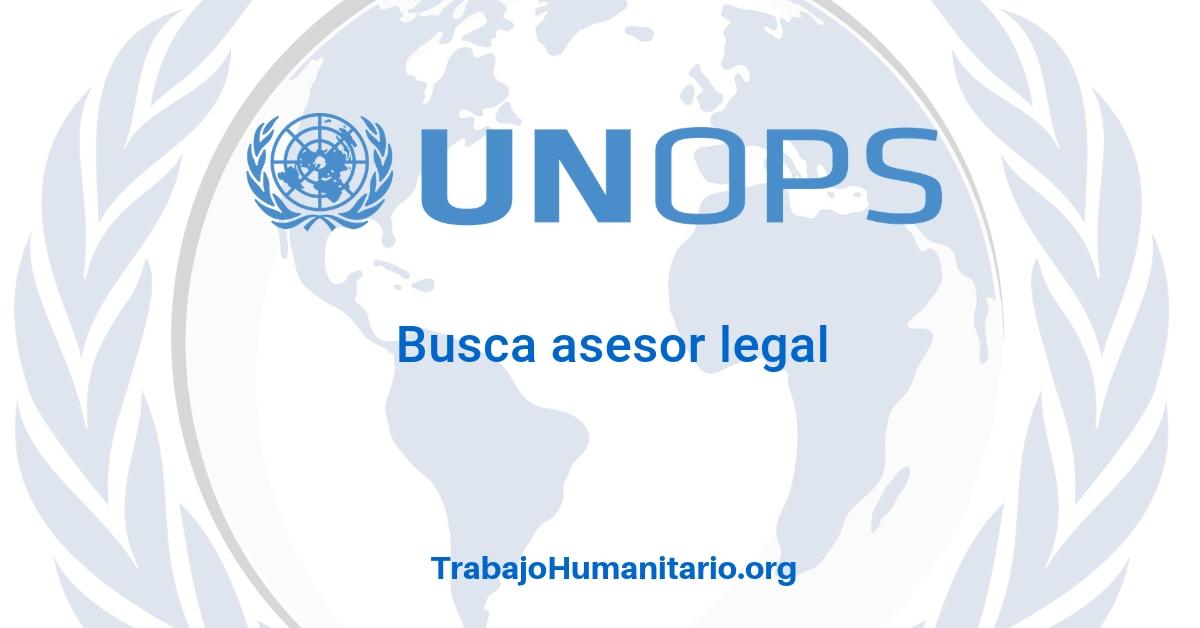 Naciones Unidas – UNOPS busca asesor legal