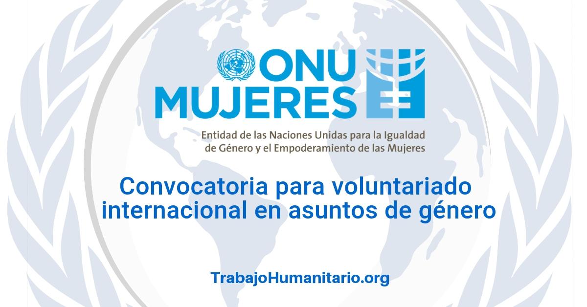 ONU MUJERES: Convocatoria para especialistas en asuntos de género