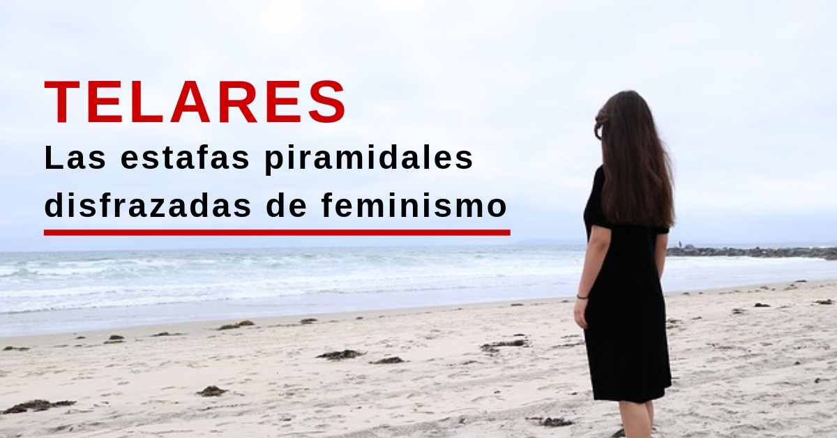 """Telares"" Una estafa pintada de feminismo"