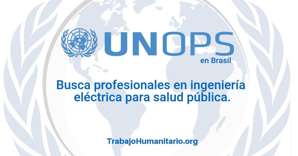 Naciones Unidas – UNOPS busca profesionales en ingeniería eléctrica